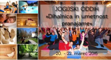 Jogijski vikend oddih: Dihalnica in umetnost pranajame, 20.-22.3.