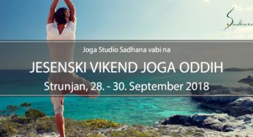 JOGA ODDIH: RAZKRITA GOVORICA ASANE: Raziskovanje Sebstva, Strunjan 28.-30. 9.2018 ZADNJA MESTA!